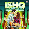 Ishq Forever‬ (2016) Movie Mp3 Songs