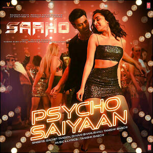 Psycho Saiyaan Saaho Hindi Mp3 Song Download Pagalworld Com New hindi songs come out now and then, and almost each one of them is loved by the audience. psycho saiyaan saaho hindi mp3 song