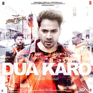 Dua Karo Street Dancer 3d Mp3 Song Download Pagalworld Com