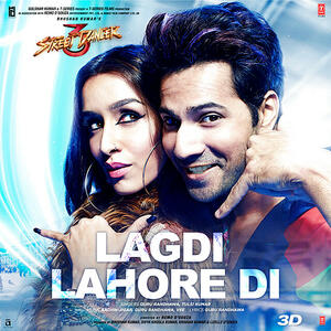 Lagdi Lahore Di Street Dancer 3d Mp3 Song Download Pagalworld Com