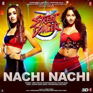 Nachi Nachi Street Dancer 3d Mp3 Song Download Pagalworld Com