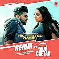 High Rated Gabru Remix - DJ Chetas 320Kbps
