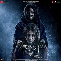 Pari (2018) Hindi Movie Mp3 Songs