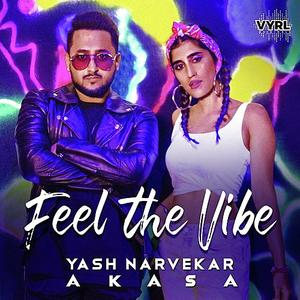 Feel The Vibe - Yash Narvekar mp3 song Download PagalWorld.com