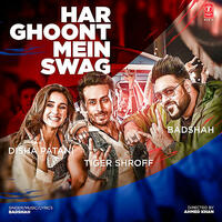 Har Ghoont Mein Swag - Badshah mp3 song Download