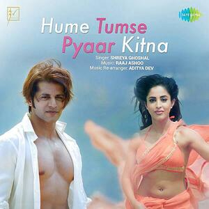 Hume Tumse Pyaar Kitna - Shreya Ghoshal mp3 song Download